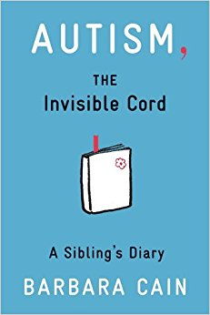Book Cover Autism: The Invisible Cord: A Sibling's Diary