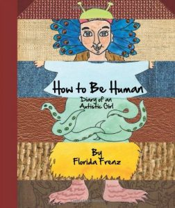 Book Cover How to Be Human, Diary of an Autistic Girl