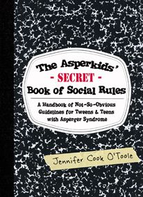 Book Cover The Asperkids' SECRET Book of Social Rules